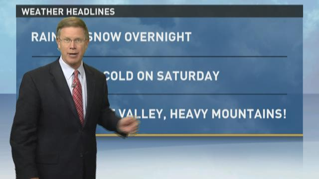 Forecast: Rain turns to snow in higher elevations