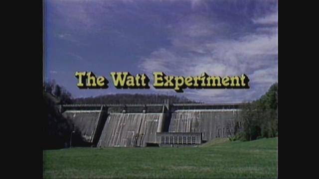 The Watt Experiment