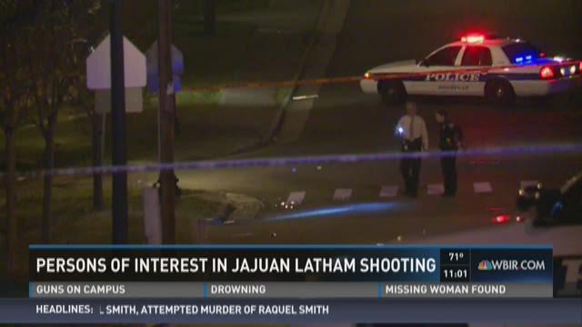 Persons of interest in Jajuan Latham shooting in custody