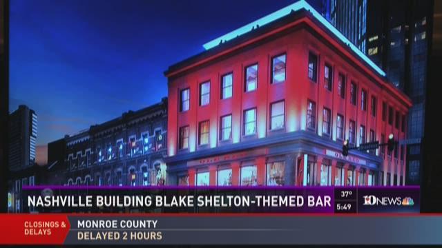 Nashville Building Blake Shelton Themed Bar Wbir Com
