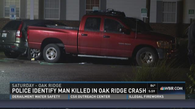 Police identify man killed in Oak Ridge crash
