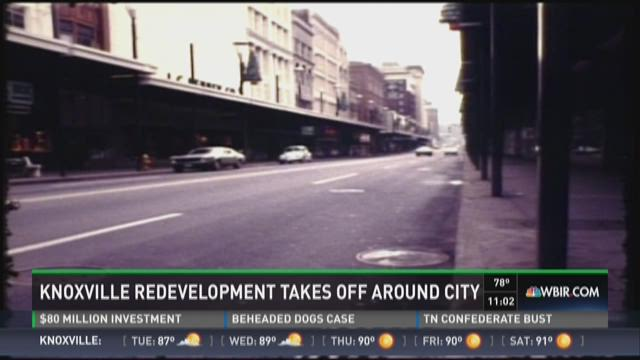 Knoxville redevelopment takes off around city