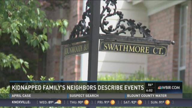 Kidnapped family's neighbors describe events