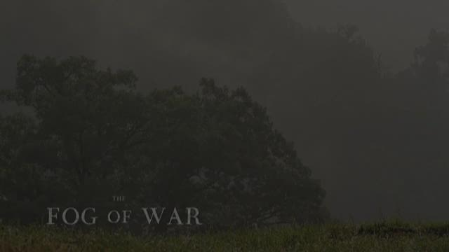 The Fog of War - Part 4