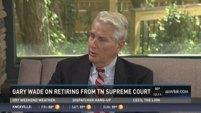 Justice Gary Wade talks about decision to retire