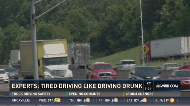 Experts: Tired driving like driving drunk